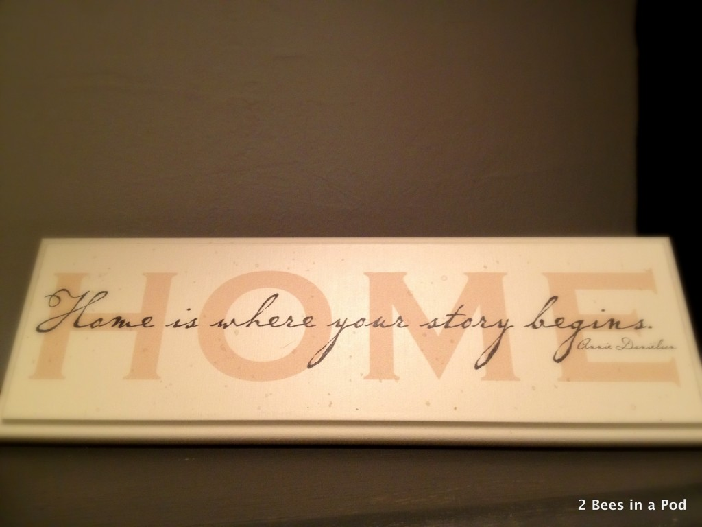"""Home Quote: """"Home is where your story begins"""""""