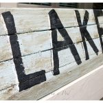 DIY Rustic Lake Sign…