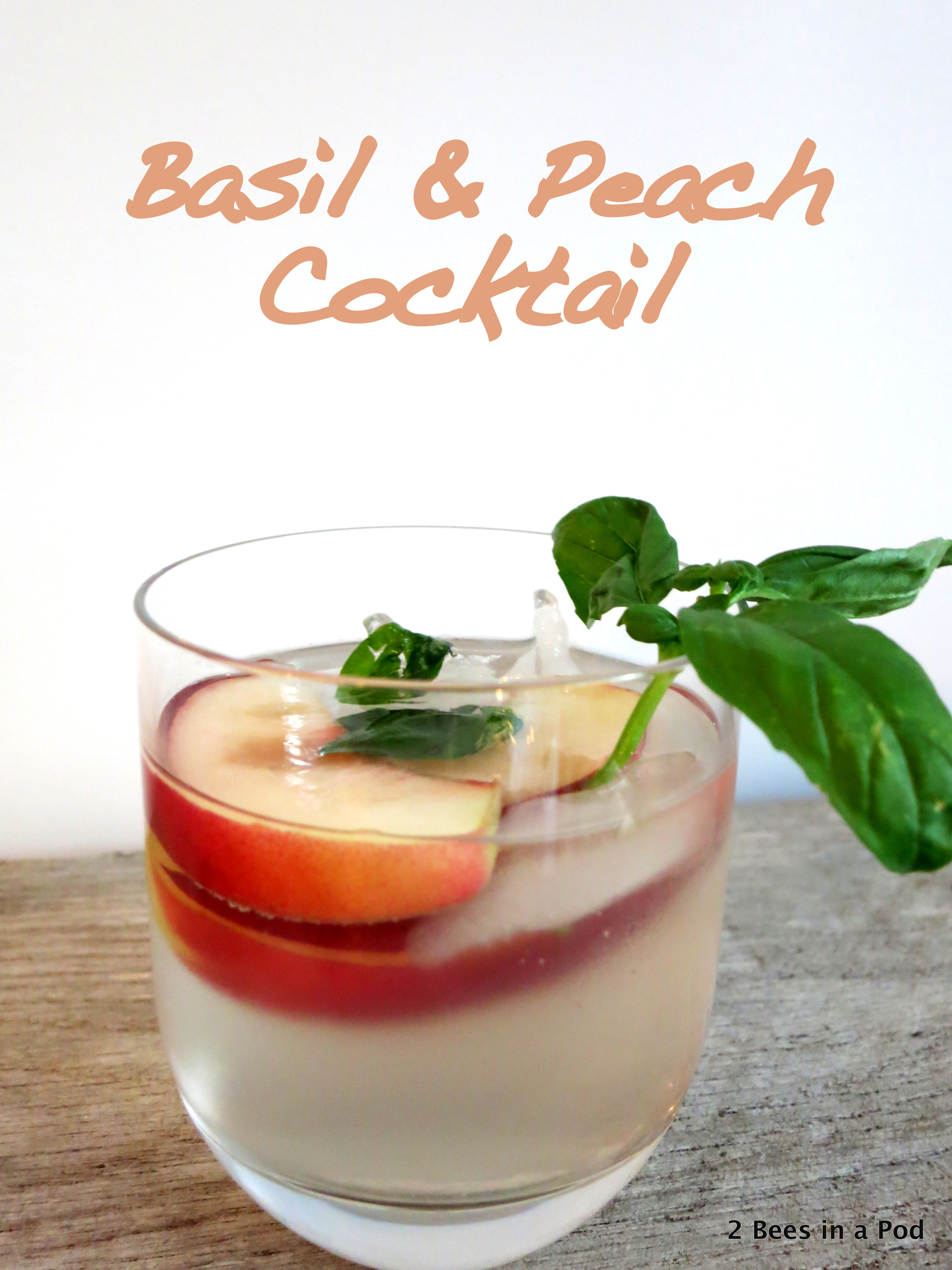Basil & Peach Cocktail with Tito's Vodka, Cointreau, & Club Soda