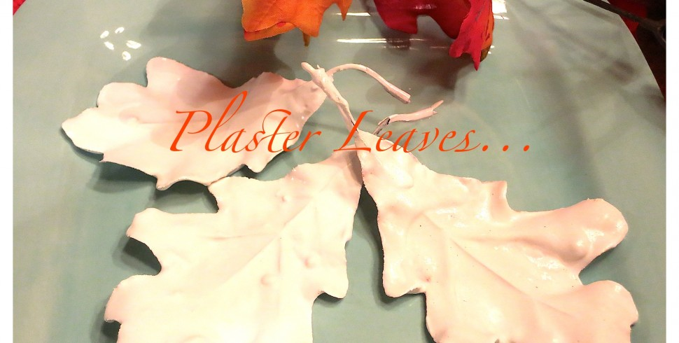 Fall Plaster Leaves…