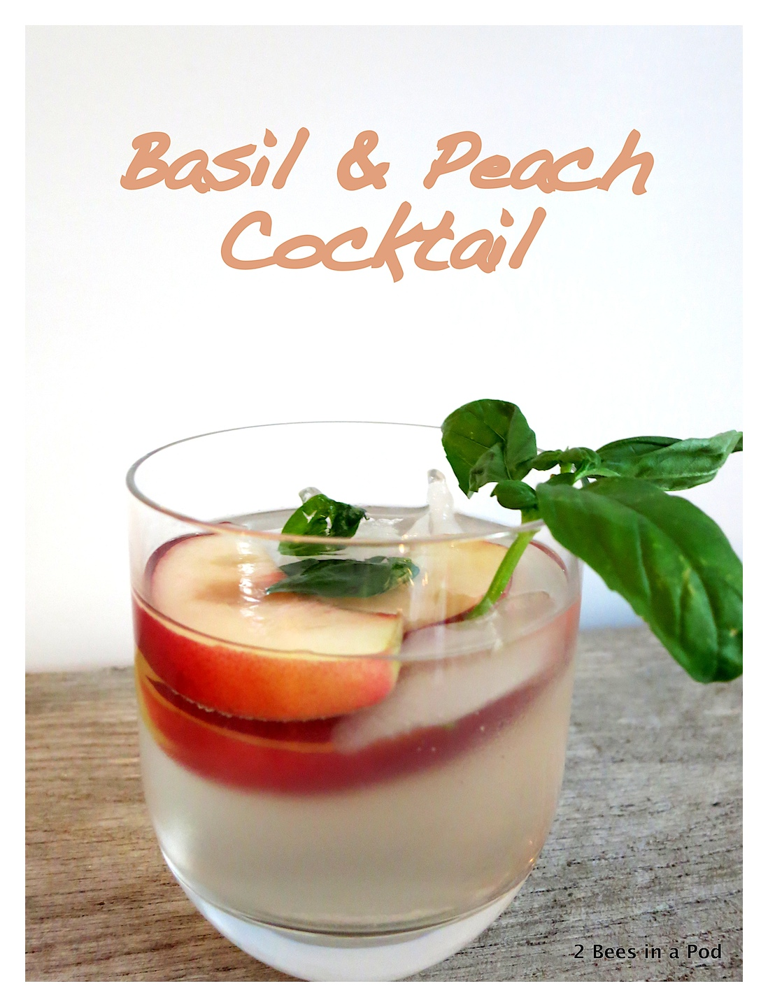 Basil and Peach cocktail