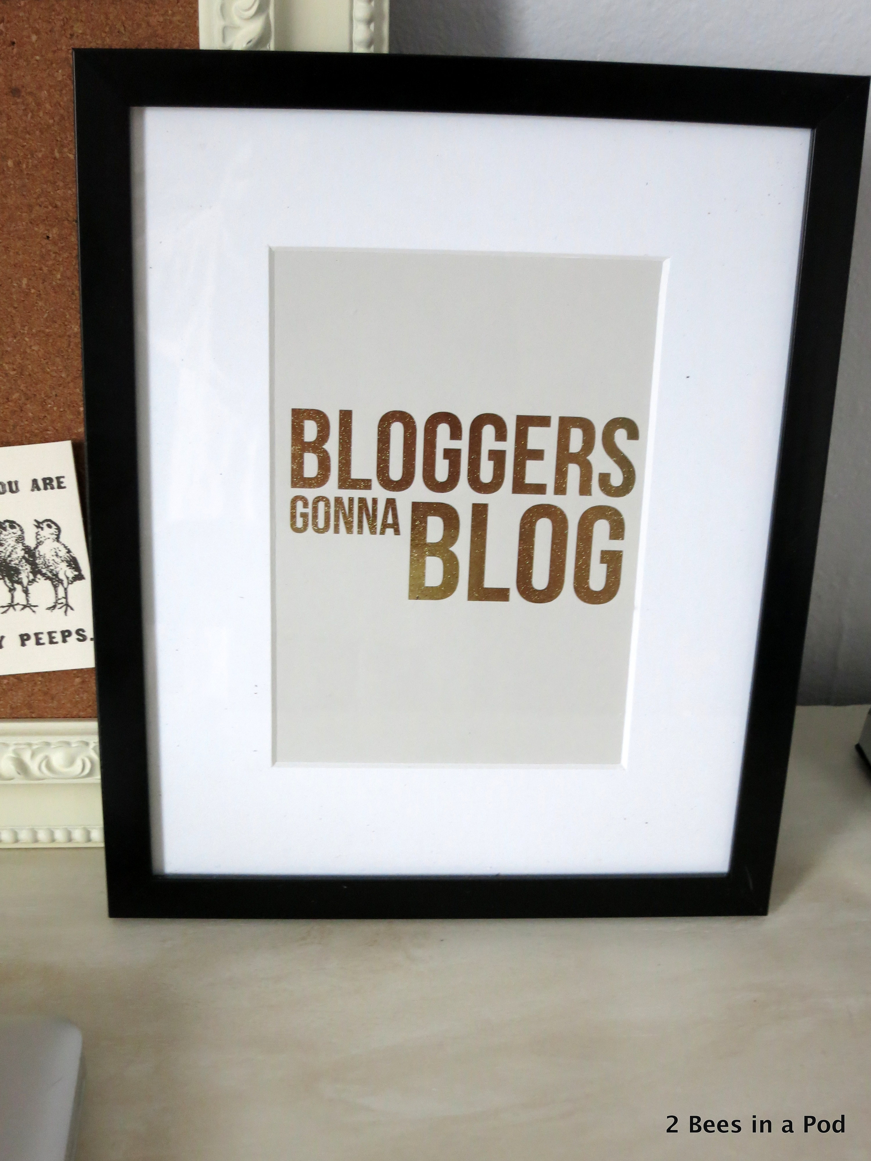 Bloggers Gonna Blog Print - Home Office
