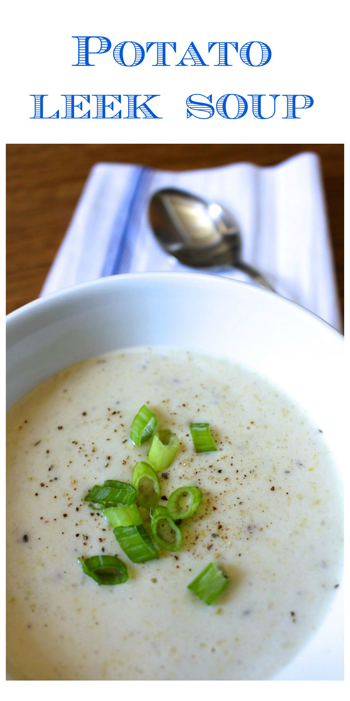 Creamy Potato Leek Soup II Recipe — Dishmaps