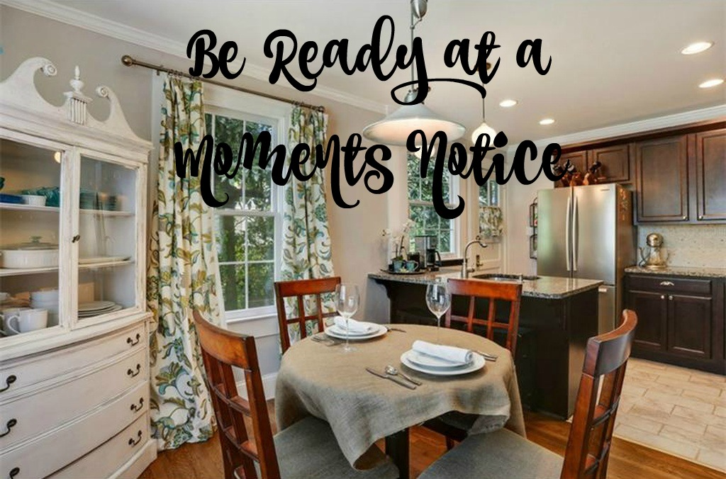 How to sell your home in 24 hours - be ready at a moments notice