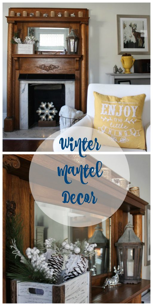 How to decorate your mantel for winter.