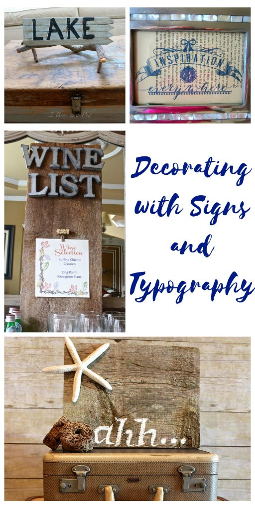 Decorating with signs and typography