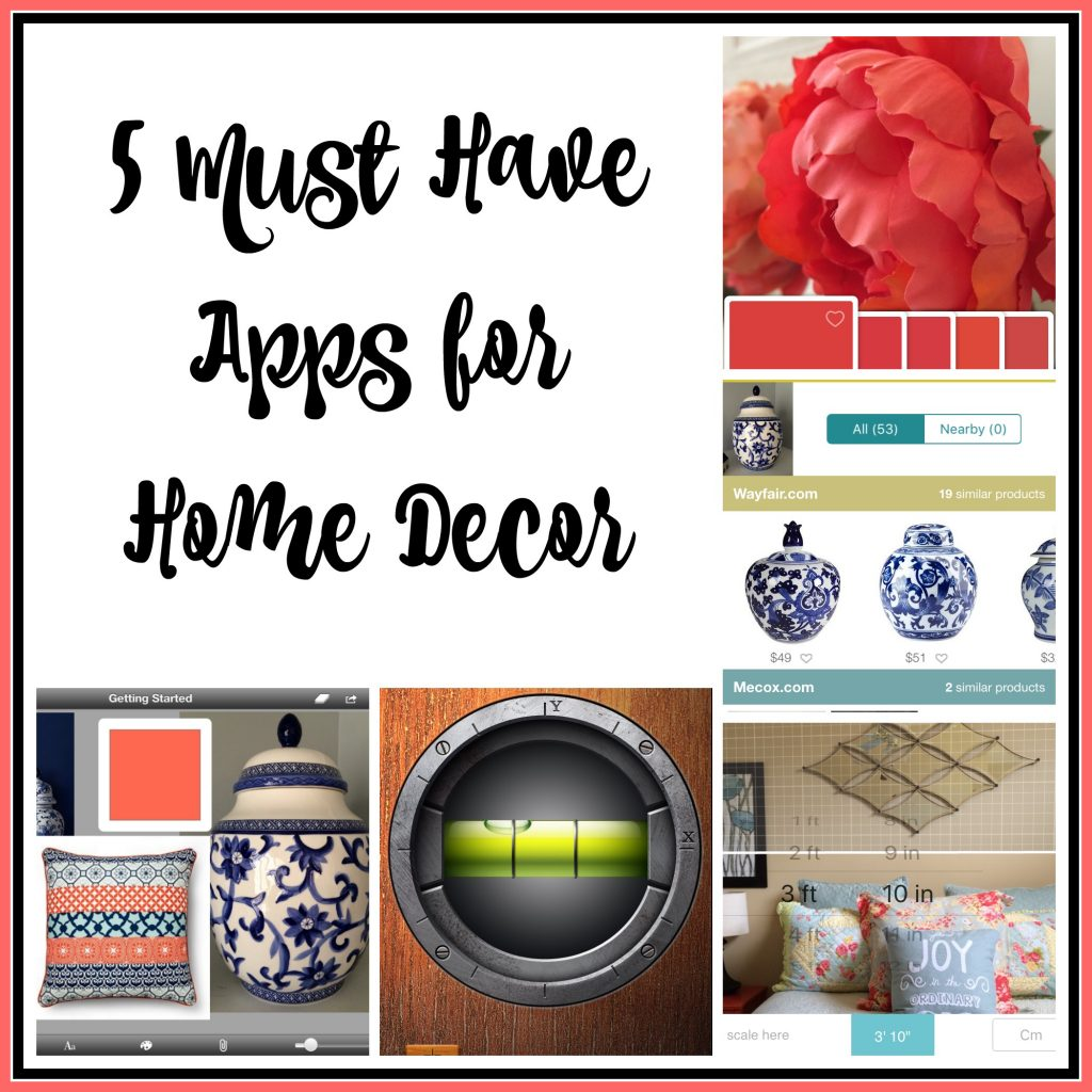5 Must Have Apps for Home Decor