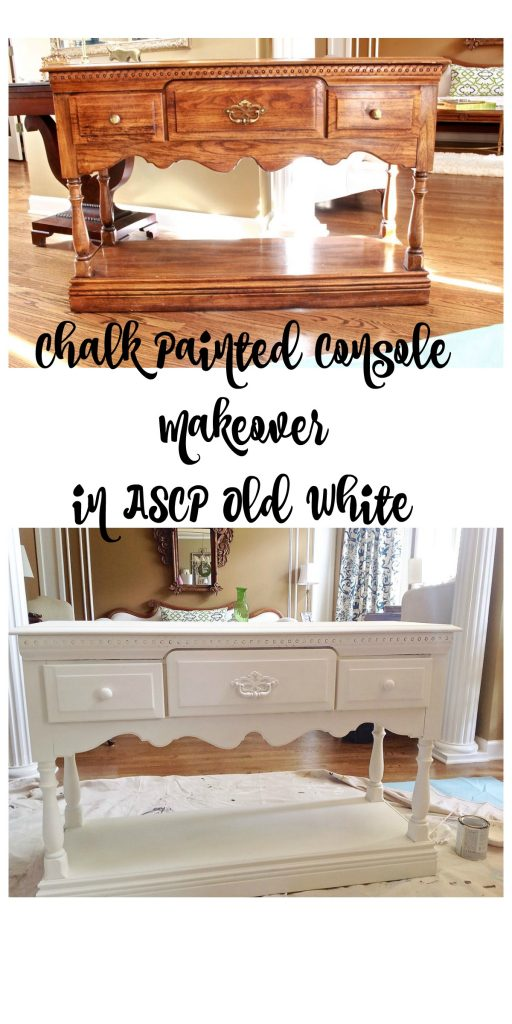 Chalk Painted Console in ASCP Old White