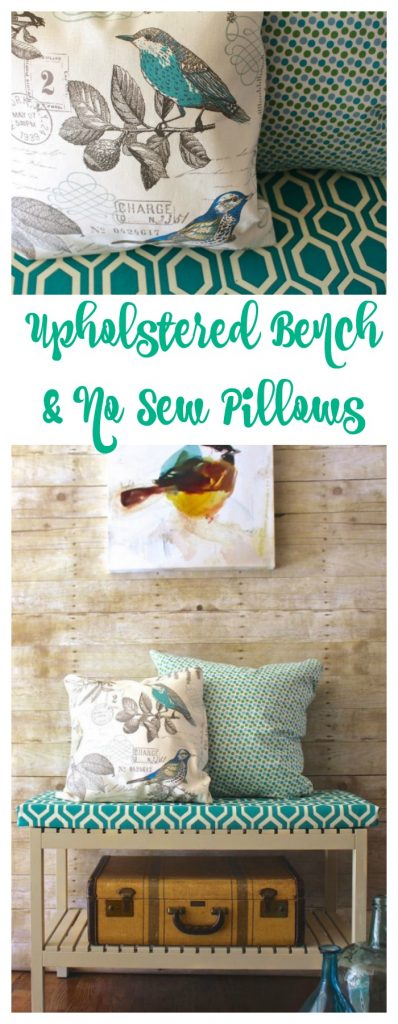 No sew pillows. Upholstered Bench.
