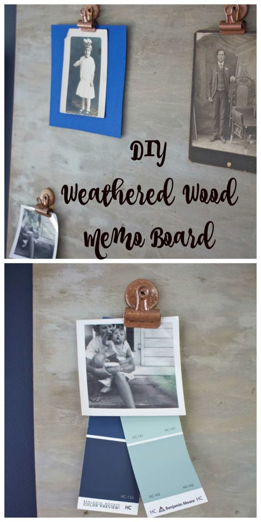 DIY Weathered Wood Memo Board