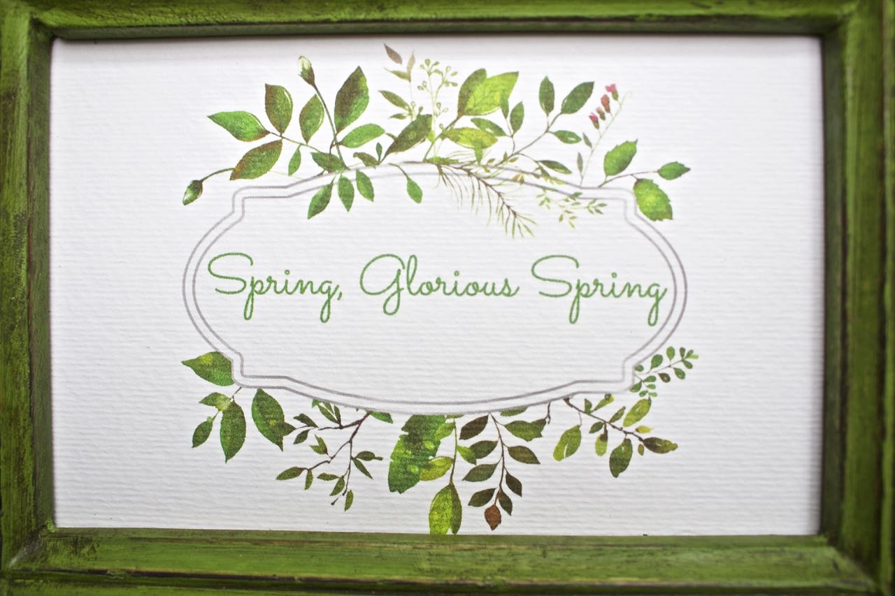 Free spring printable. Spring glorious spring