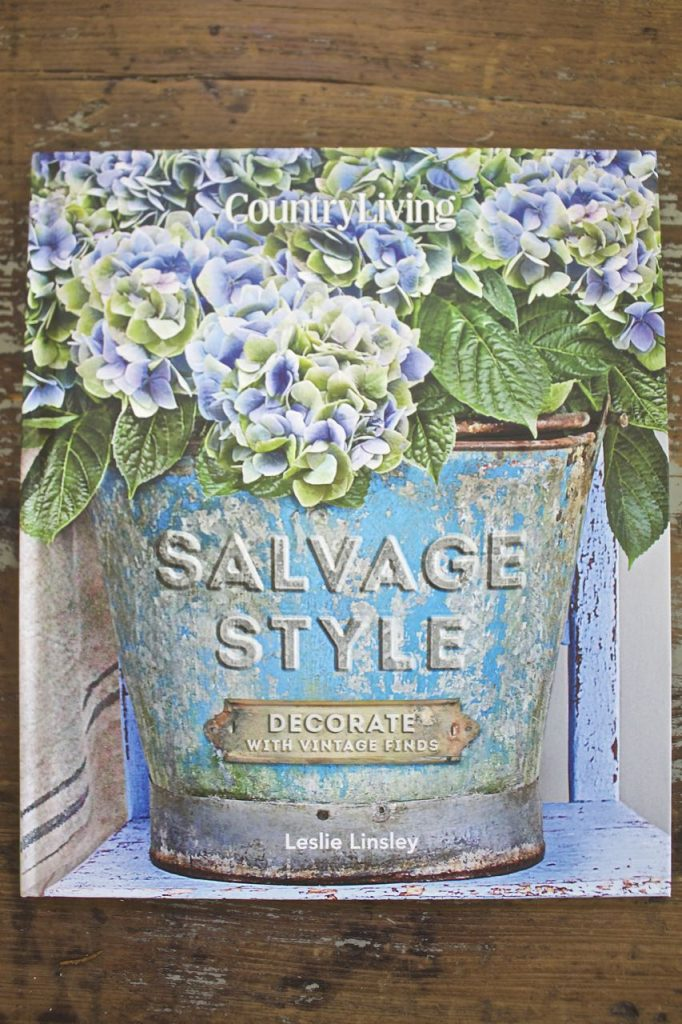 Blog - Favorite Decor and Design Books for Inpsiration. Country Living Salvage Style.