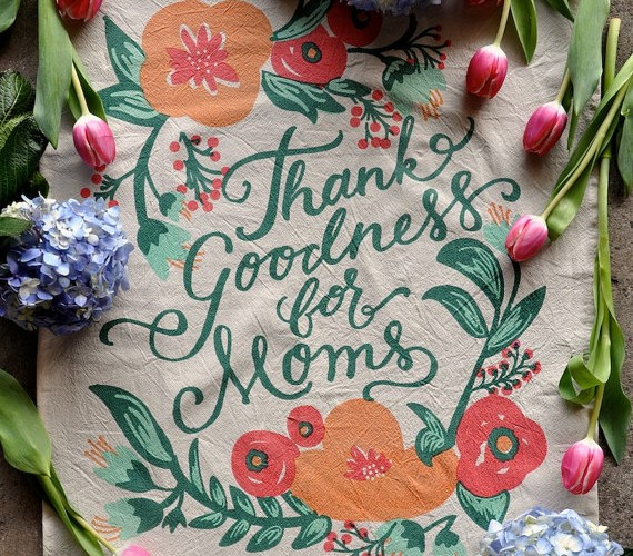 Thank Goodness for mom tea towel