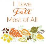 Free fall printable. I love fall most of all printable.