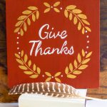 Give Thanks Art - Easy DIY.