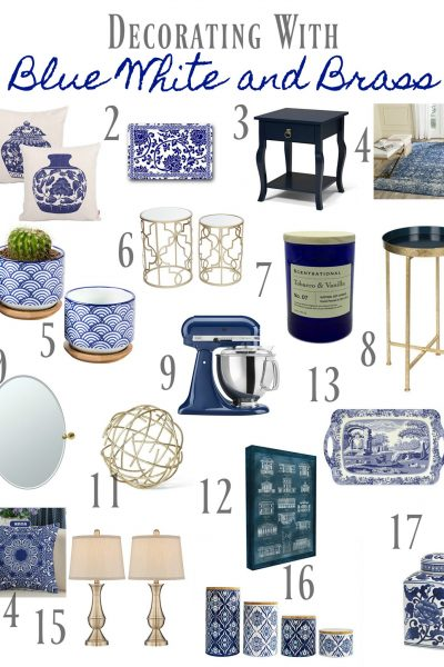 Decorating with Blue and White and Brass – How to Get the Look Now