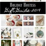 Holiday Hostess Gift Guide 2019 - perfect for any Hostess