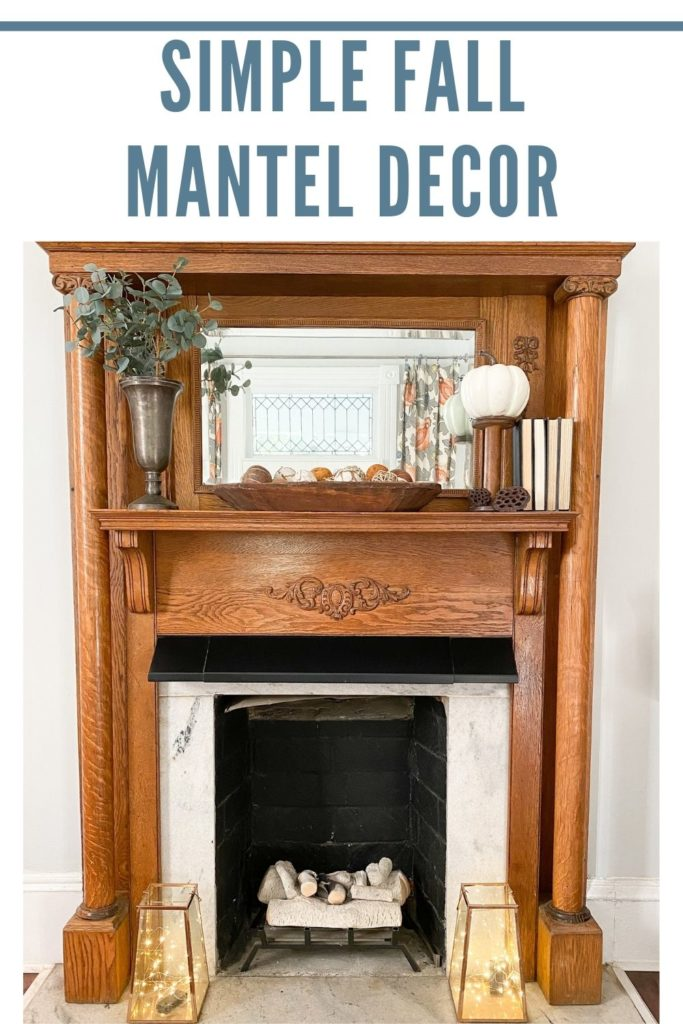 Simple decor for fall mantel